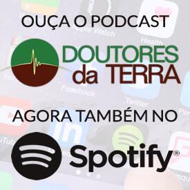 Ouça o podcast da Doutores da Terra no Spotify